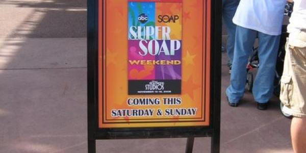 A sign near the Hat indicating that Super Soap Weekend is next weekend